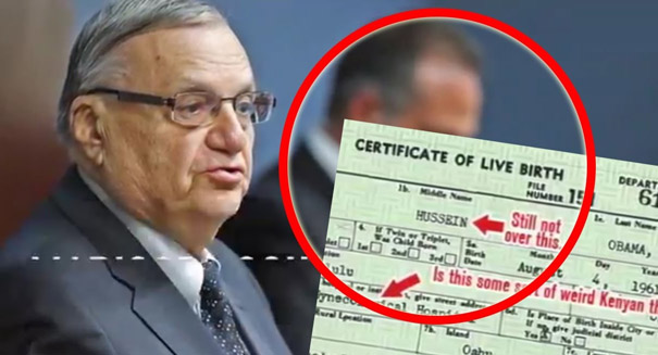 Joe Arpaio: Obama's birth certificate a forgery